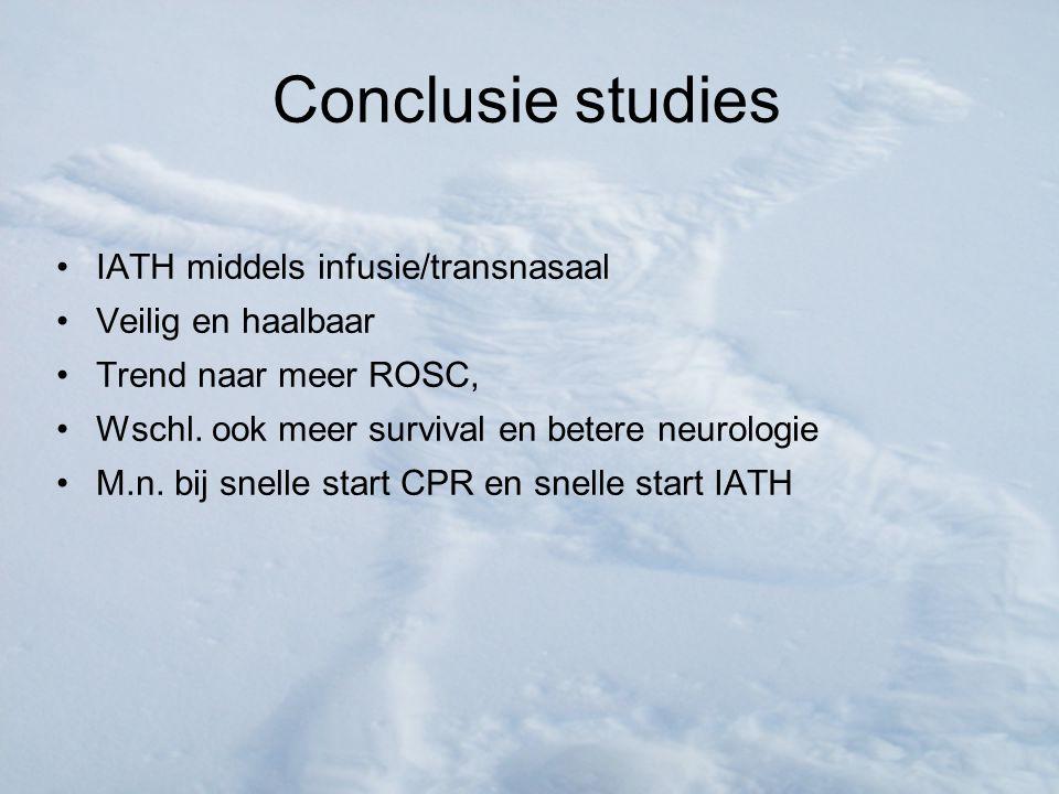 Conclusie studies IATH middels infusie/transnasaal Veilig en haalbaar