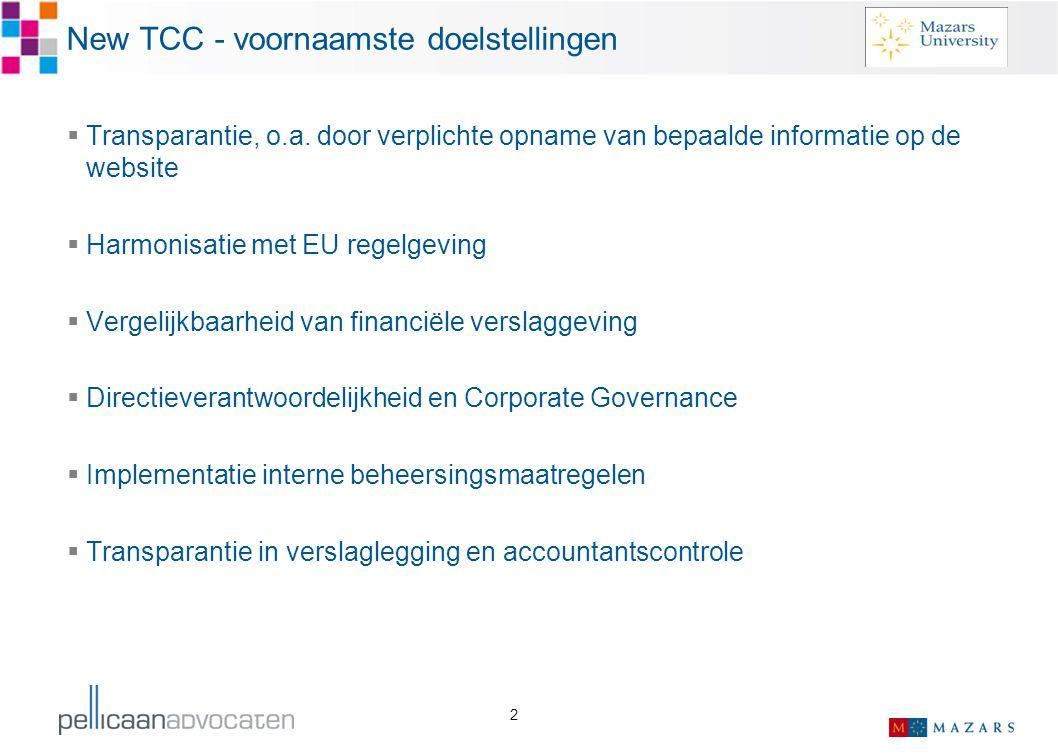New TCC - voornaamste doelstellingen