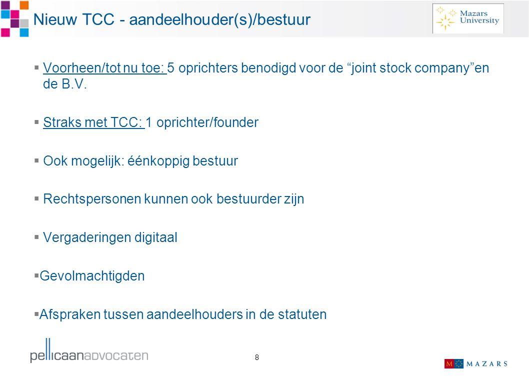 Nieuw TCC - aandeelhouder(s)/bestuur