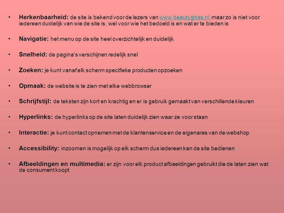 Herkenbaarheid: de site is bekend voor de lezers van www. beautygloss