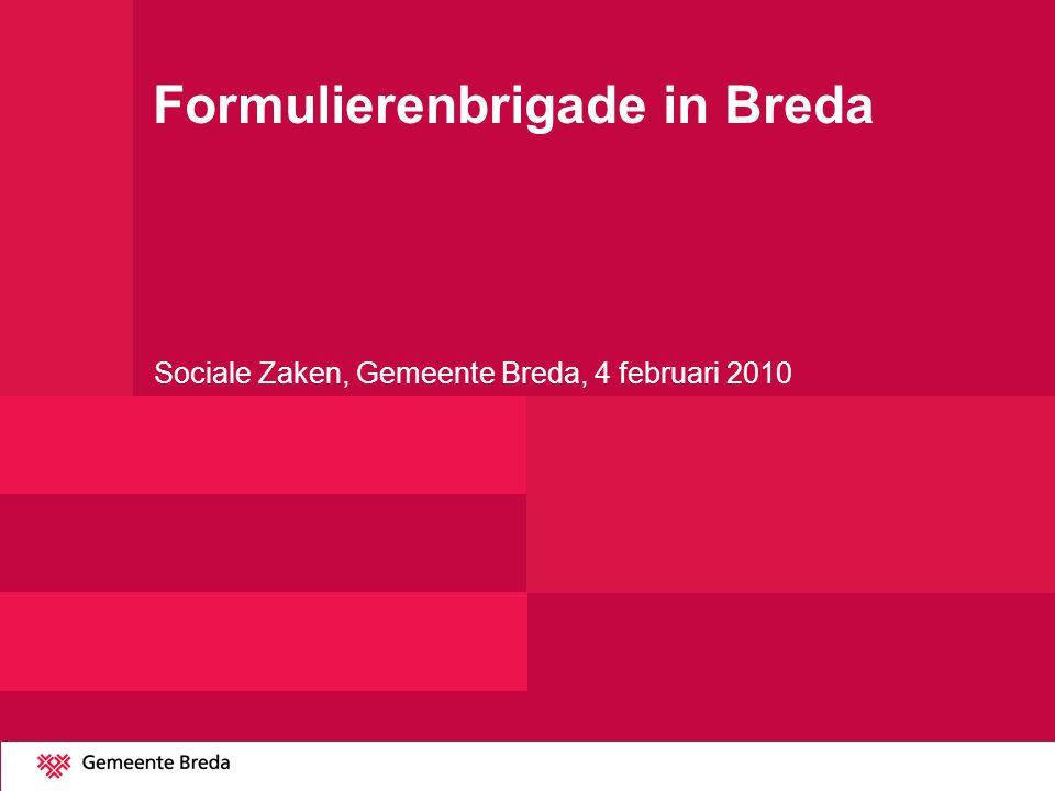 Formulierenbrigade in Breda