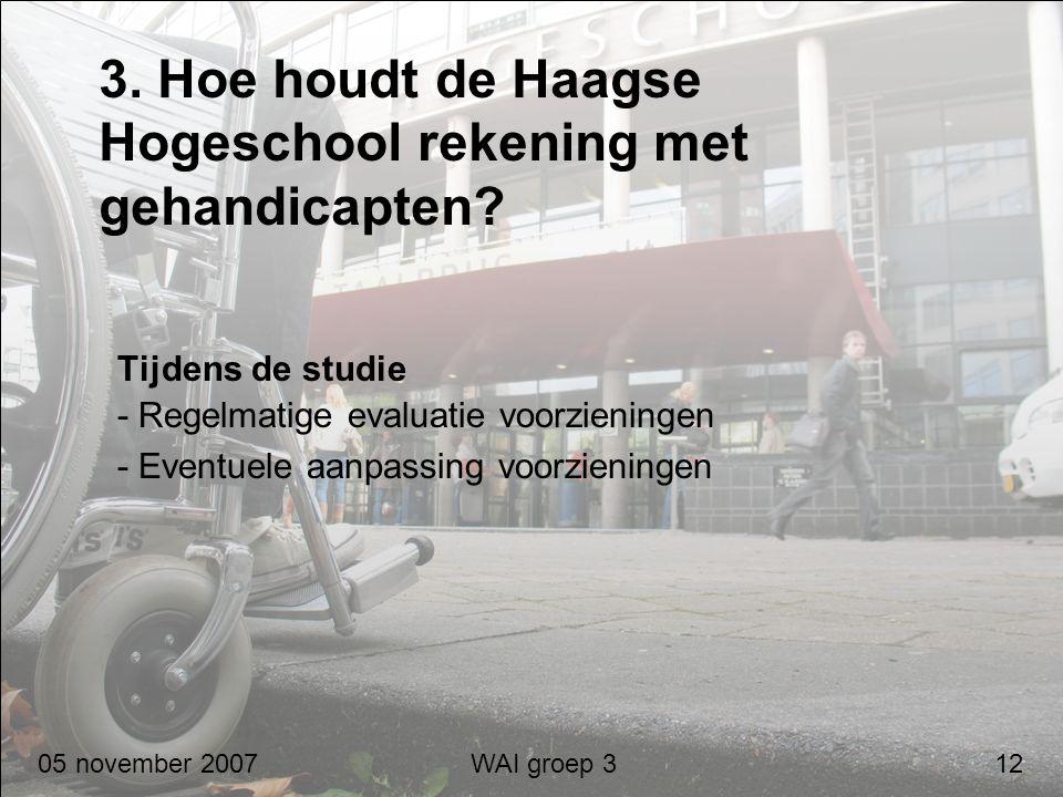3. Hoe houdt de Haagse Hogeschool rekening met gehandicapten
