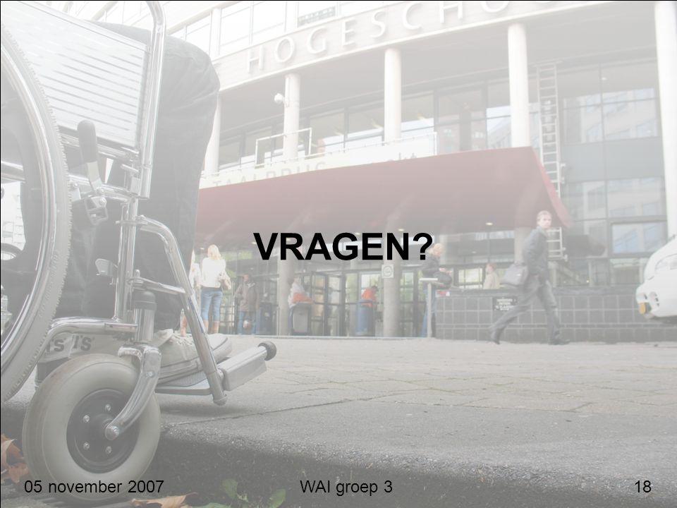 VRAGEN 05 november 2007 WAI groep 3 18