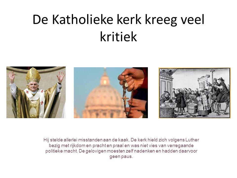 De Katholieke kerk kreeg veel kritiek
