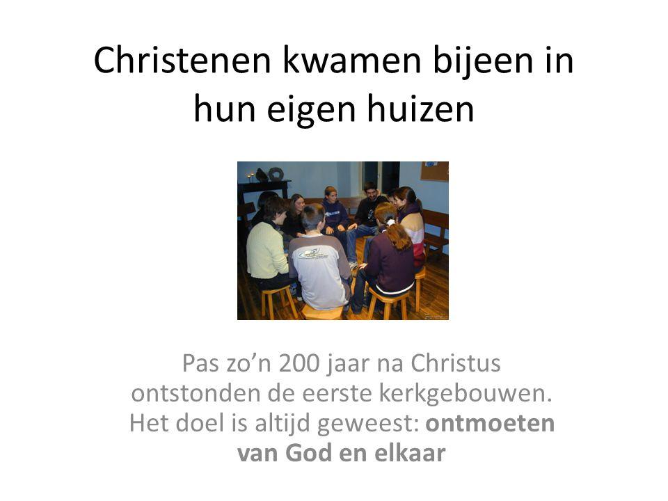 Christenen kwamen bijeen in hun eigen huizen