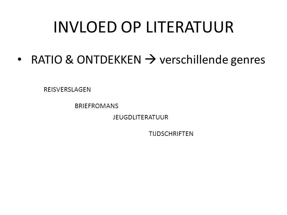 INVLOED OP LITERATUUR RATIO & ONTDEKKEN  verschillende genres