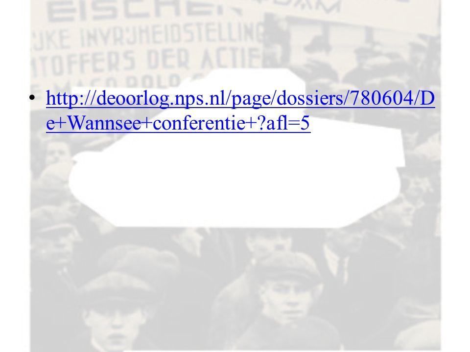 http://deoorlog. nps. nl/page/dossiers/780604/De+Wannsee+conferentie+