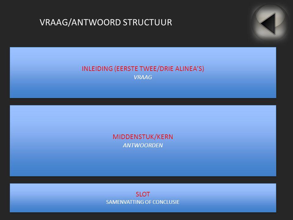 VRAAG/ANTWOORD STRUCTUUR