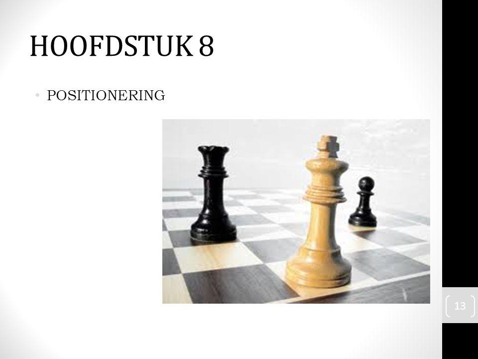 HOOFDSTUK 8 POSITIONERING