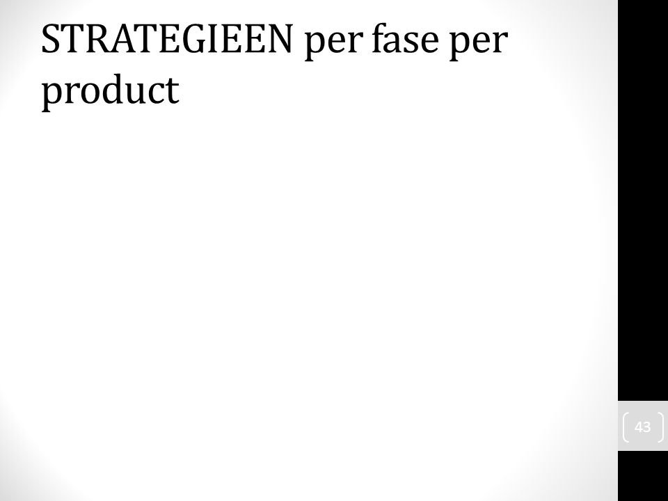 STRATEGIEEN per fase per product