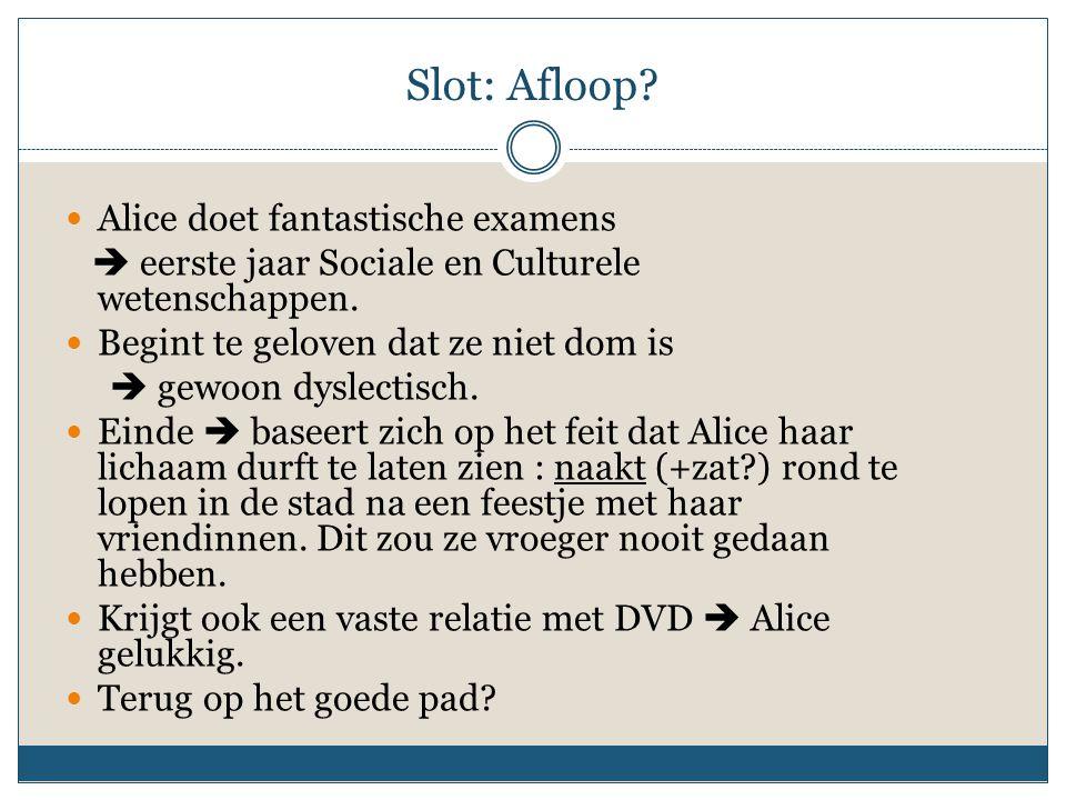 Slot: Afloop Alice doet fantastische examens