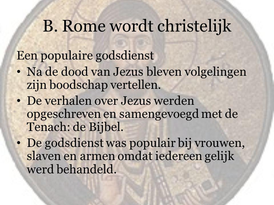 B. Rome wordt christelijk