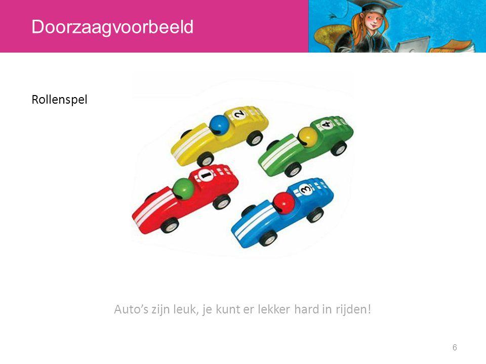 Auto's zijn leuk, je kunt er lekker hard in rijden!