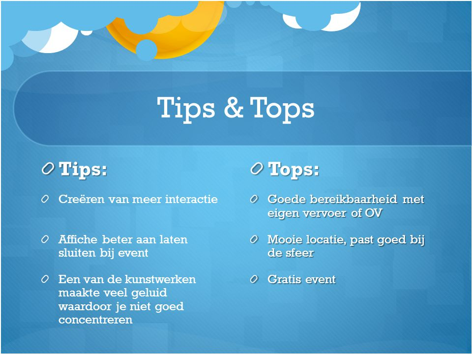 Tips & Tops Tips: Tops: Creëren van meer interactie