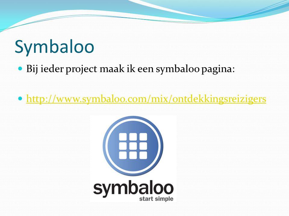 Symbaloo Bij ieder project maak ik een symbaloo pagina: