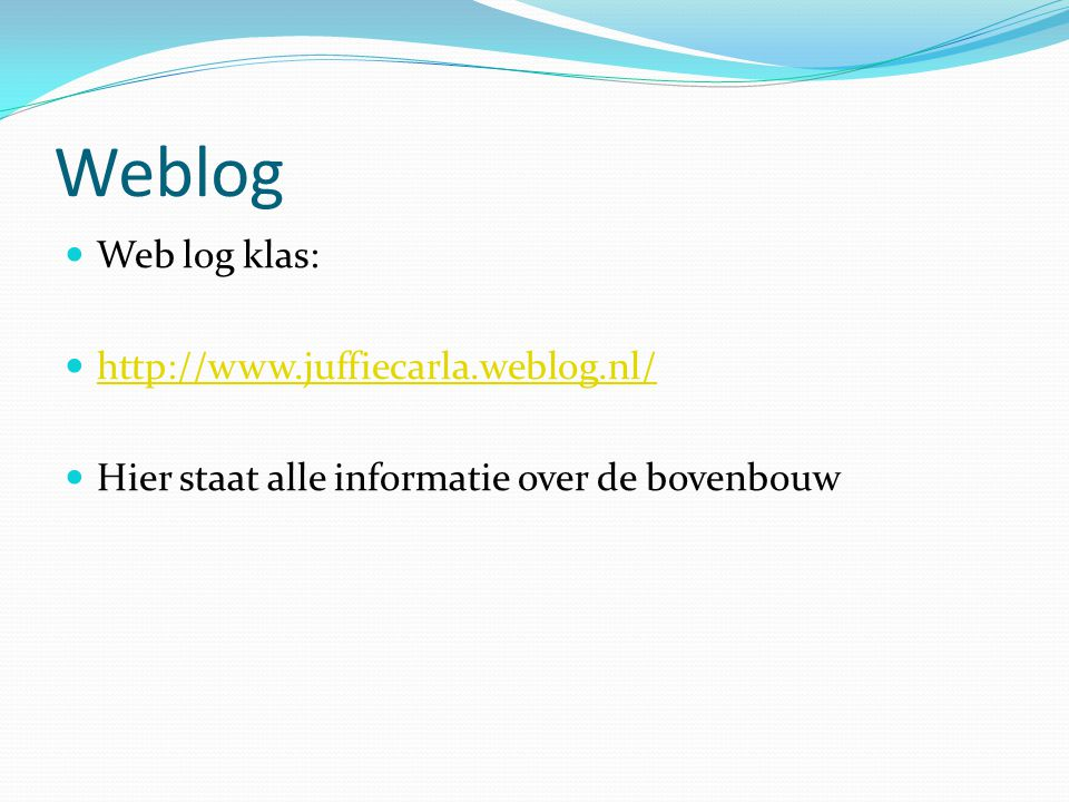 Weblog Web log klas: