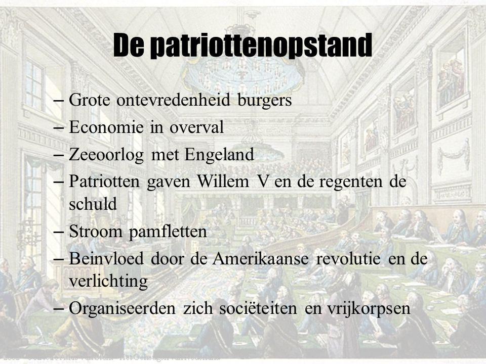 De patriottenopstand Grote ontevredenheid burgers Economie in overval