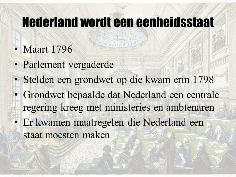 Nederland wordt een eenheidsstaat