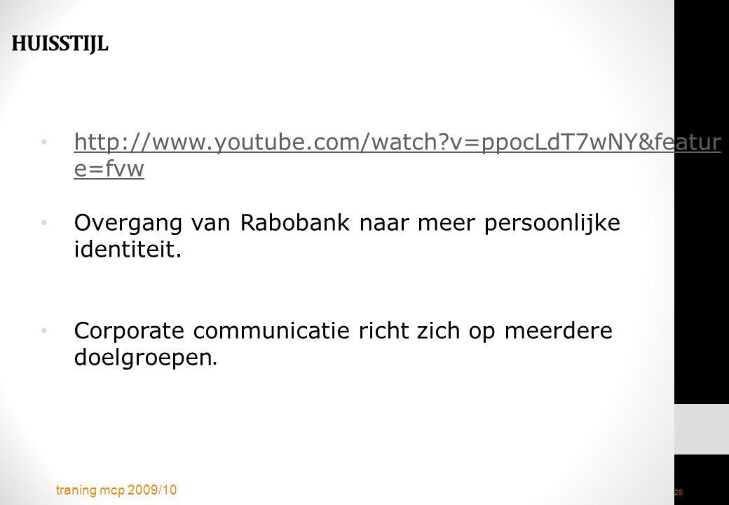 Overgang van Rabobank naar meer persoonlijke identiteit.