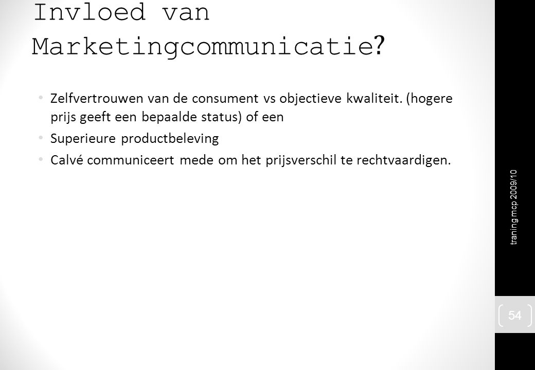Invloed van Marketingcommunicatie
