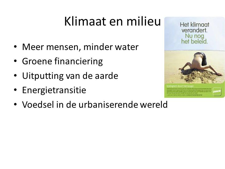 Klimaat en milieu Meer mensen, minder water Groene financiering