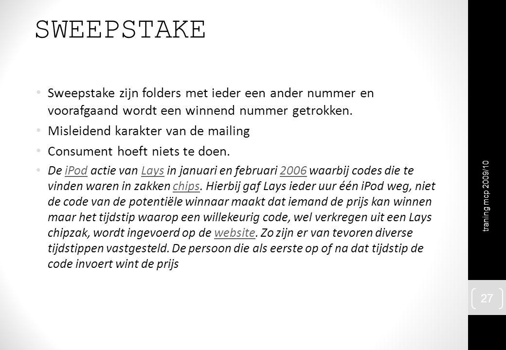 SWEEPSTAKE Sweepstake zijn folders met ieder een ander nummer en voorafgaand wordt een winnend nummer getrokken.