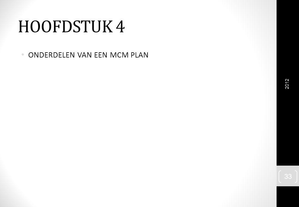 HOOFDSTUK 4 ONDERDELEN VAN EEN MCM PLAN 2012