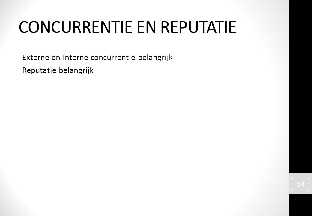CONCURRENTIE EN REPUTATIE