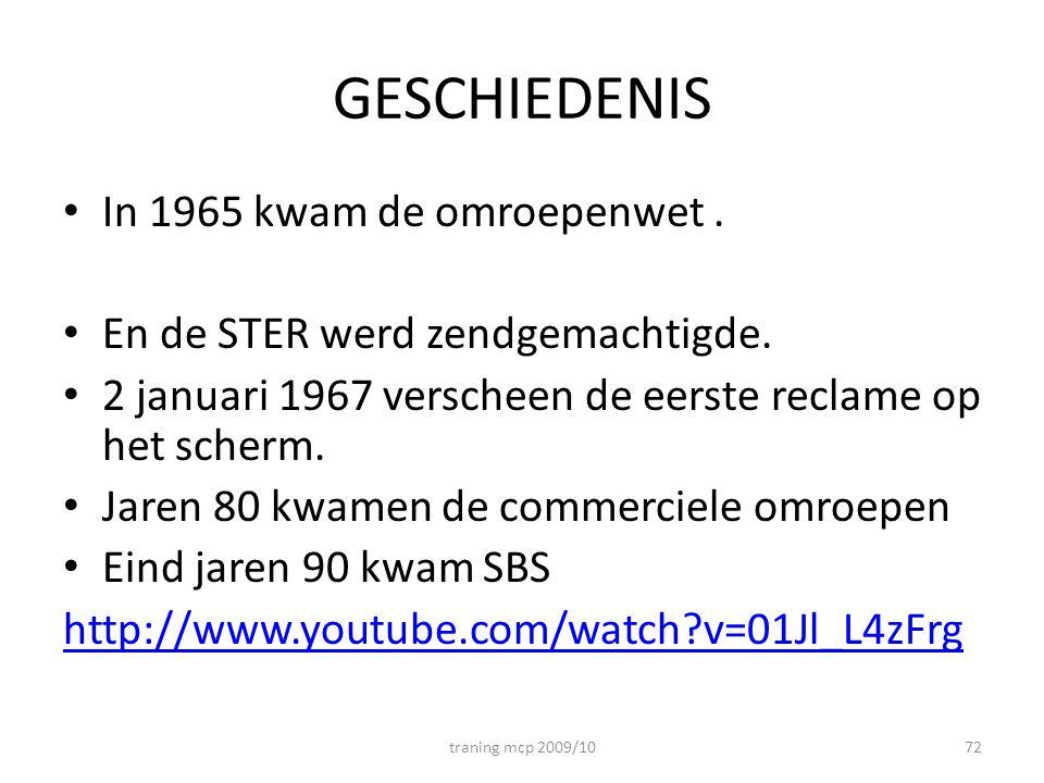 GESCHIEDENIS In 1965 kwam de omroepenwet .