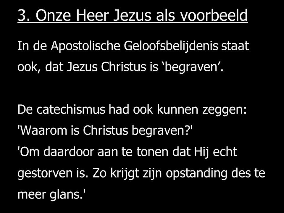 3. Onze Heer Jezus als voorbeeld