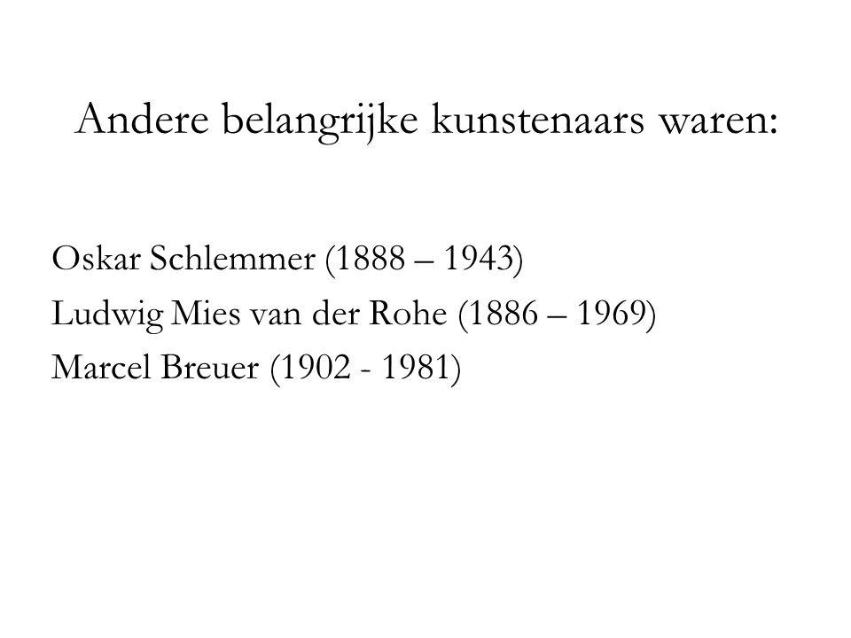 Andere belangrijke kunstenaars waren: