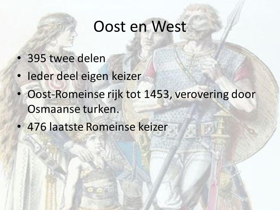 Oost en West 395 twee delen Ieder deel eigen keizer