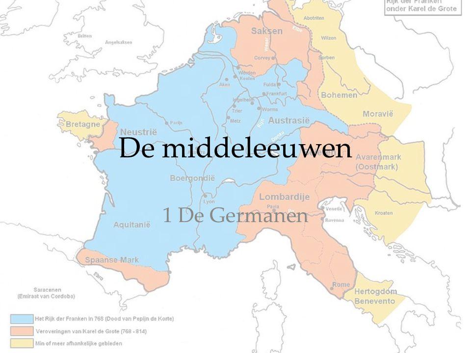 De middeleeuwen 1 De Germanen