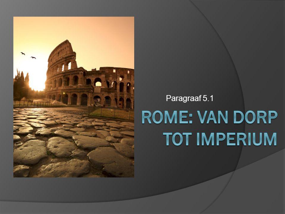 Rome: van dorp tot imperium