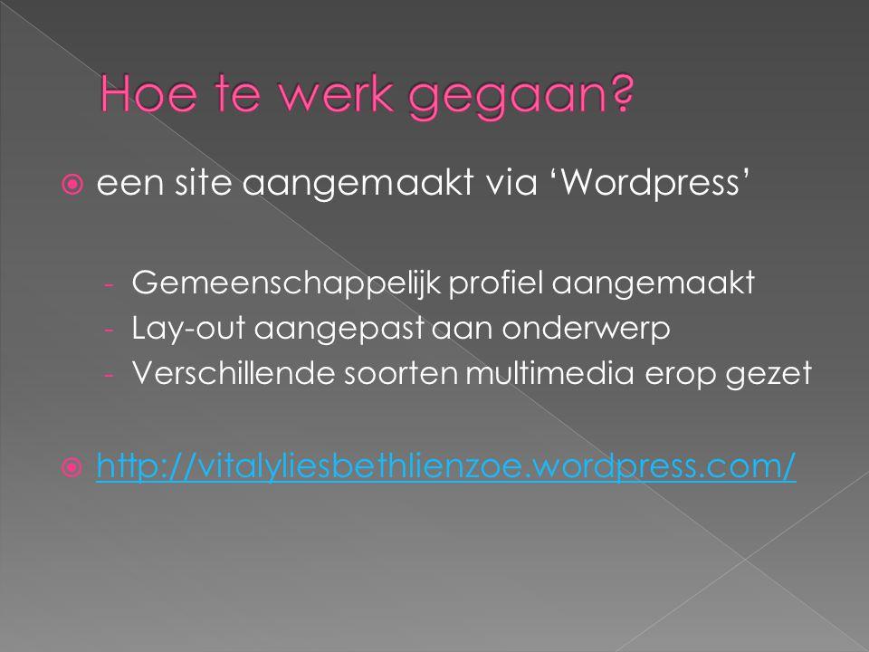Hoe te werk gegaan een site aangemaakt via 'Wordpress'