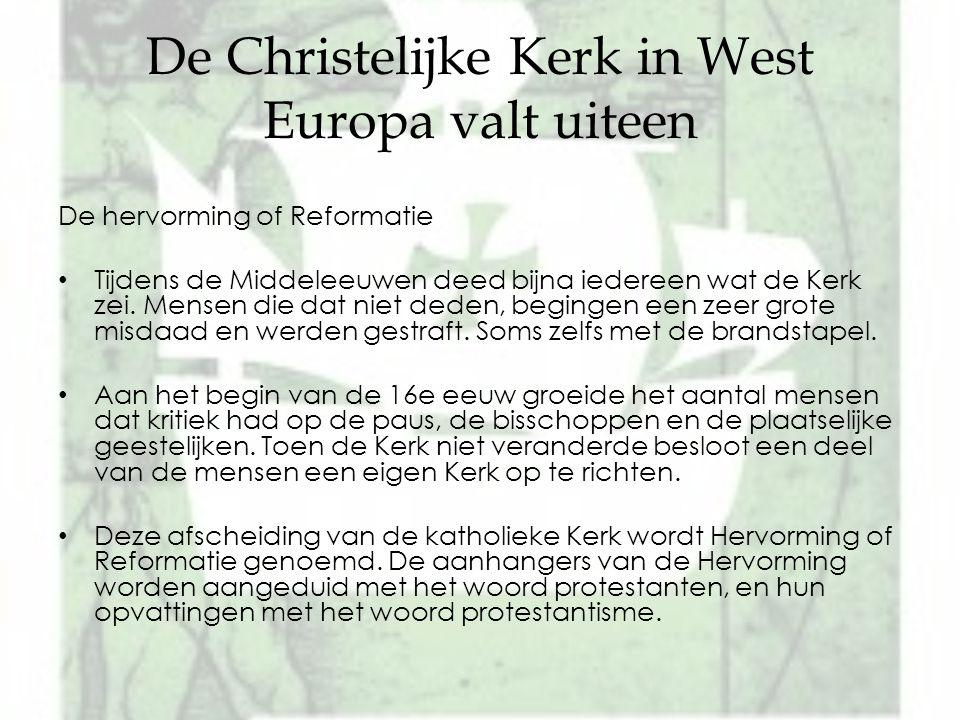 De Christelijke Kerk in West Europa valt uiteen