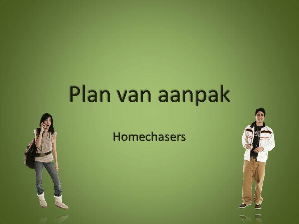 Plan van aanpak Homechasers