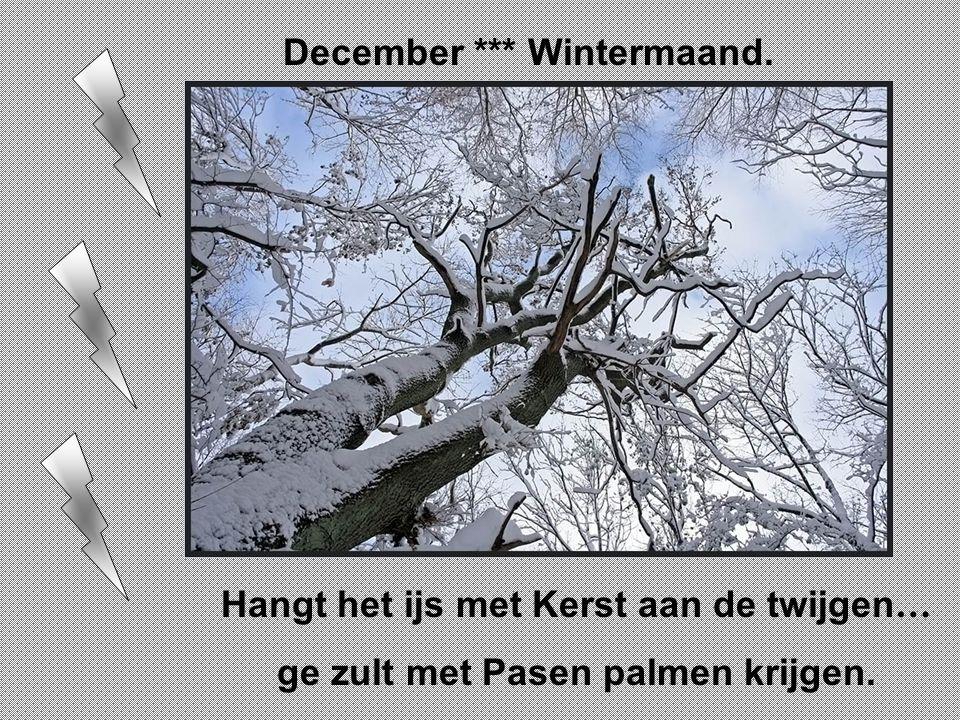December *** Wintermaand.