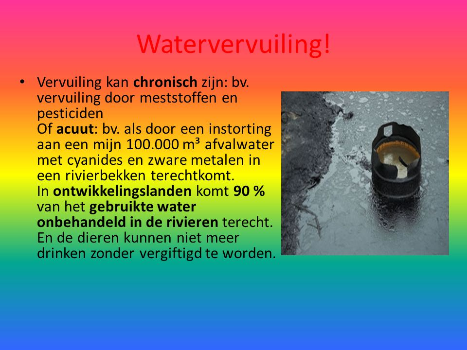 Watervervuiling!