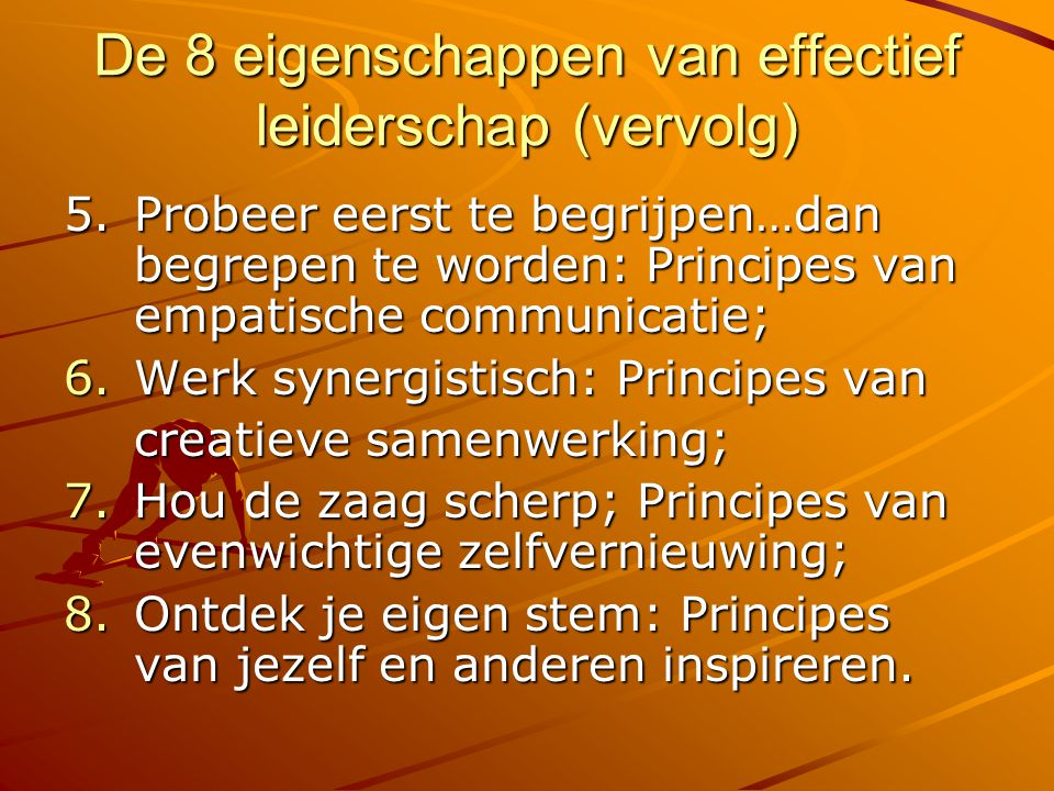De 8 eigenschappen van effectief leiderschap (vervolg)
