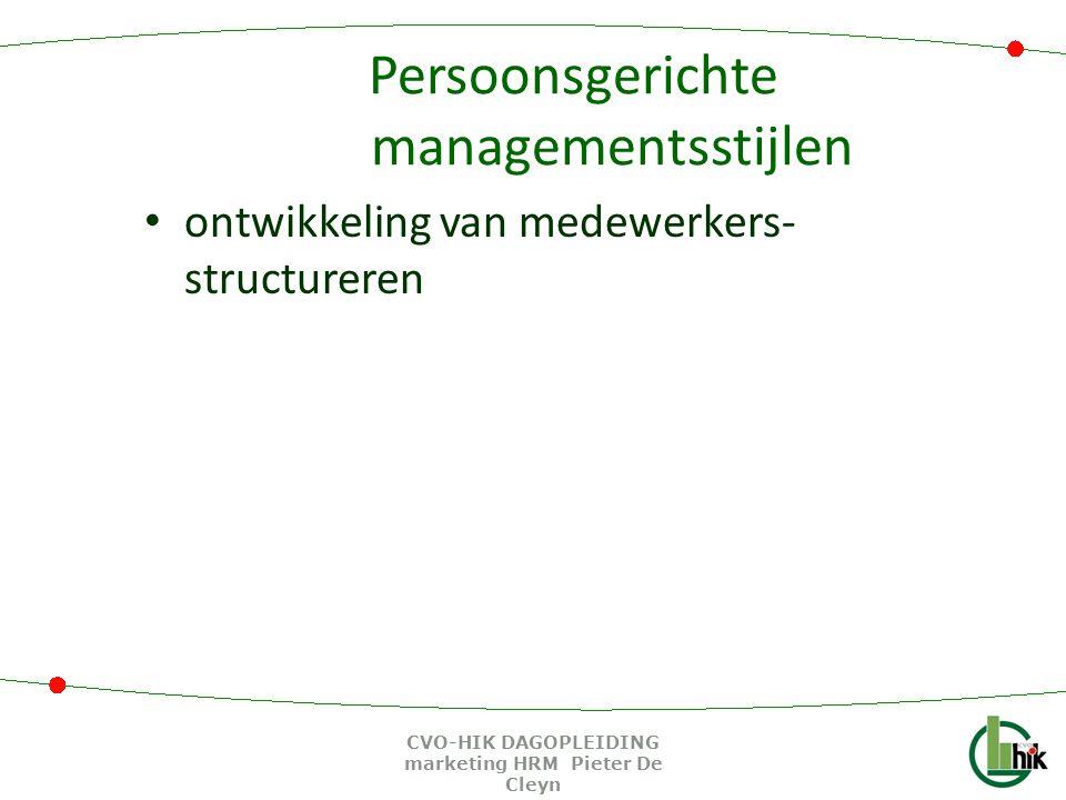 Persoonsgerichte managementsstijlen