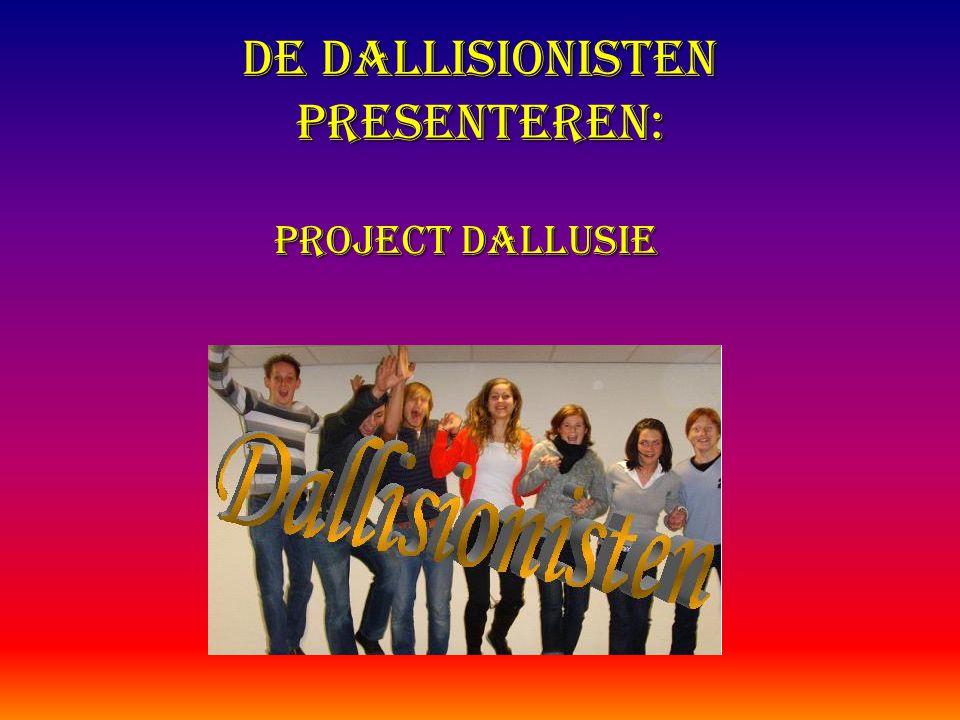 De Dallisionisten presenteren: