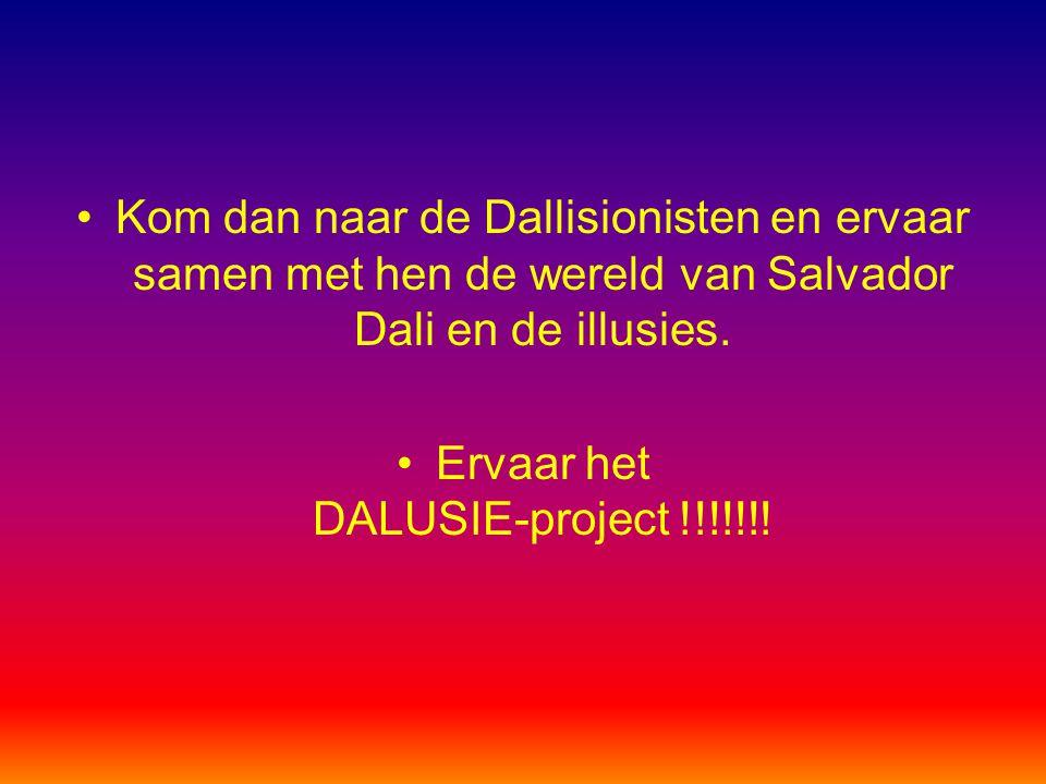 Ervaar het DALUSIE-project !!!!!!!