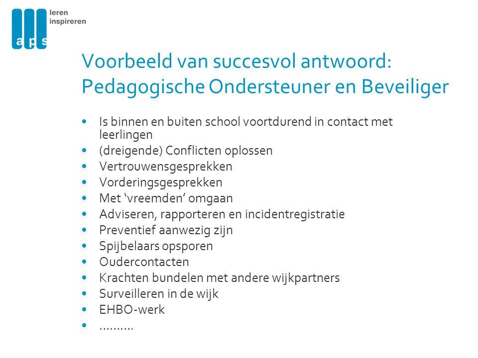 Voorbeeld van succesvol antwoord: Pedagogische Ondersteuner en Beveiliger
