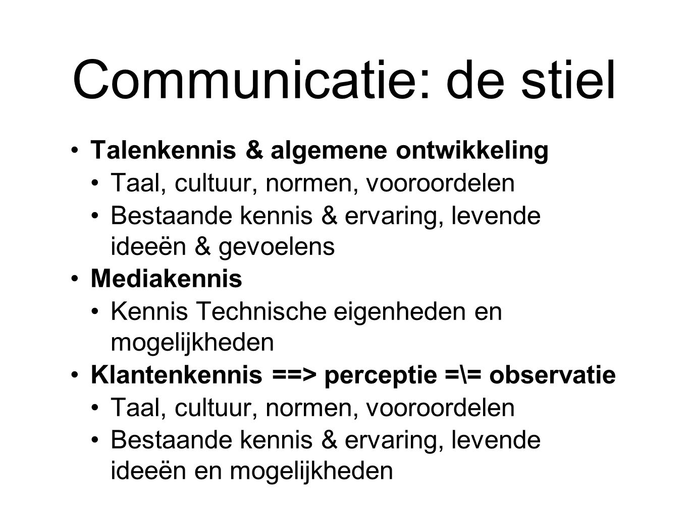 Communicatie: de stiel