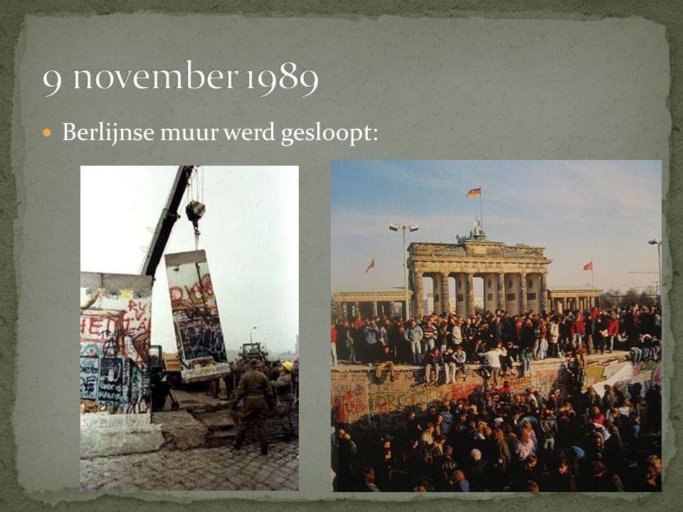 9 november 1989 Berlijnse muur werd gesloopt: