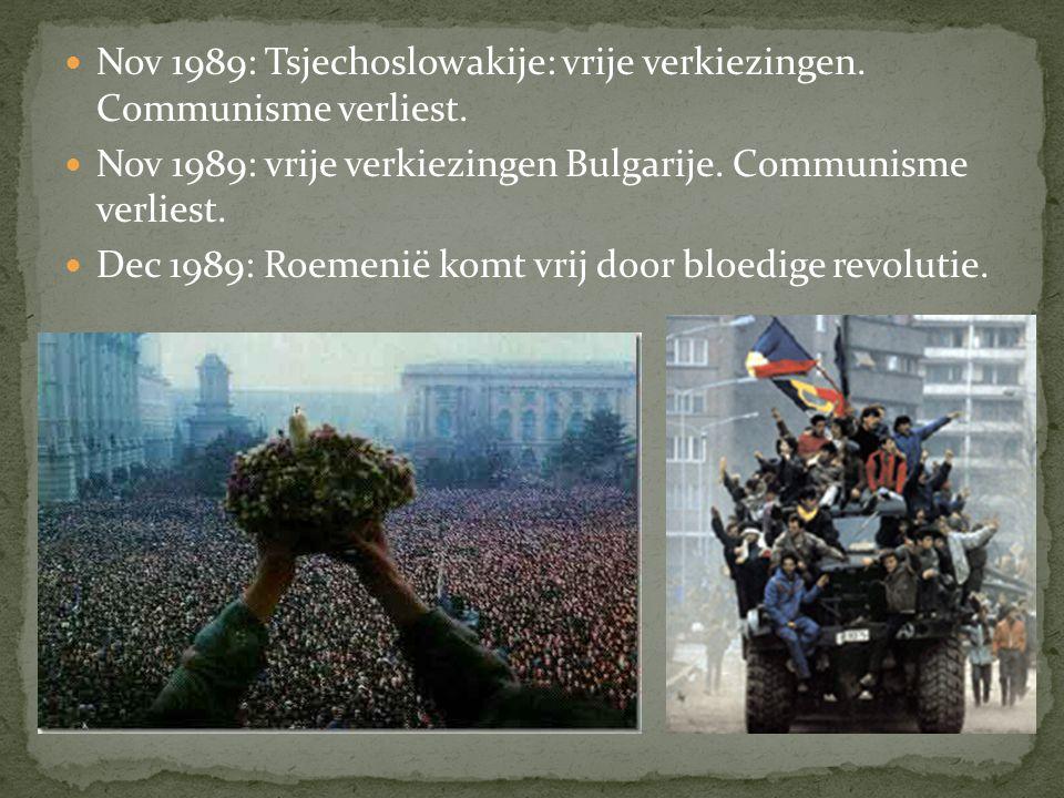 Nov 1989: Tsjechoslowakije: vrije verkiezingen. Communisme verliest.
