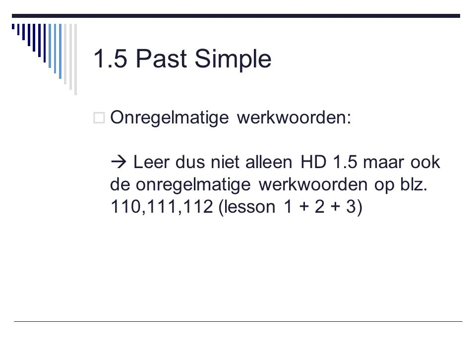 1.5 Past Simple