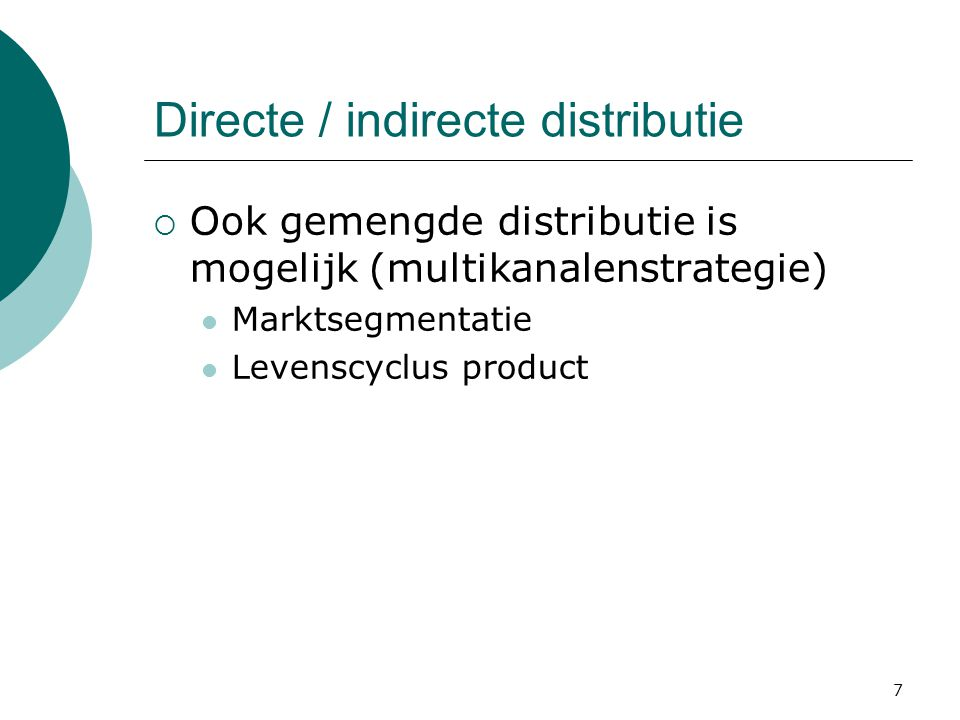 Directe / indirecte distributie