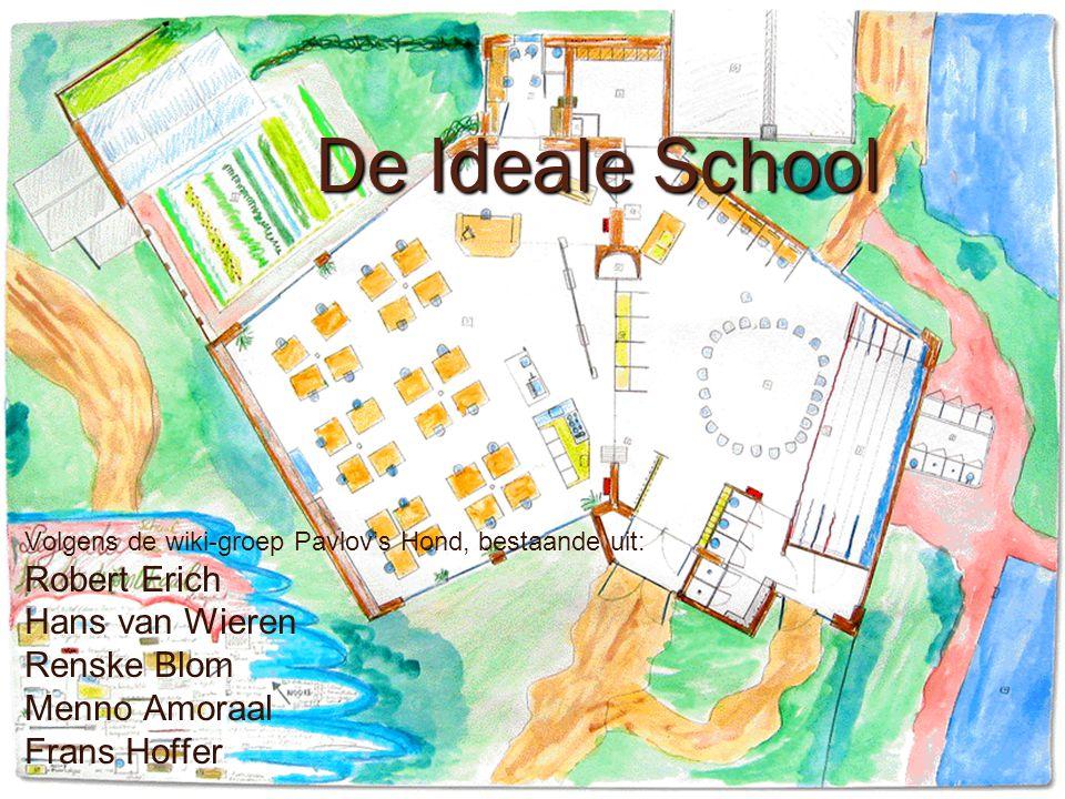De Ideale School Robert Erich Hans van Wieren Renske Blom